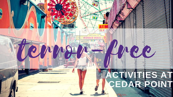 Cedar Point for Scardey-Cats_ Six Terror-Free Things to Do.png