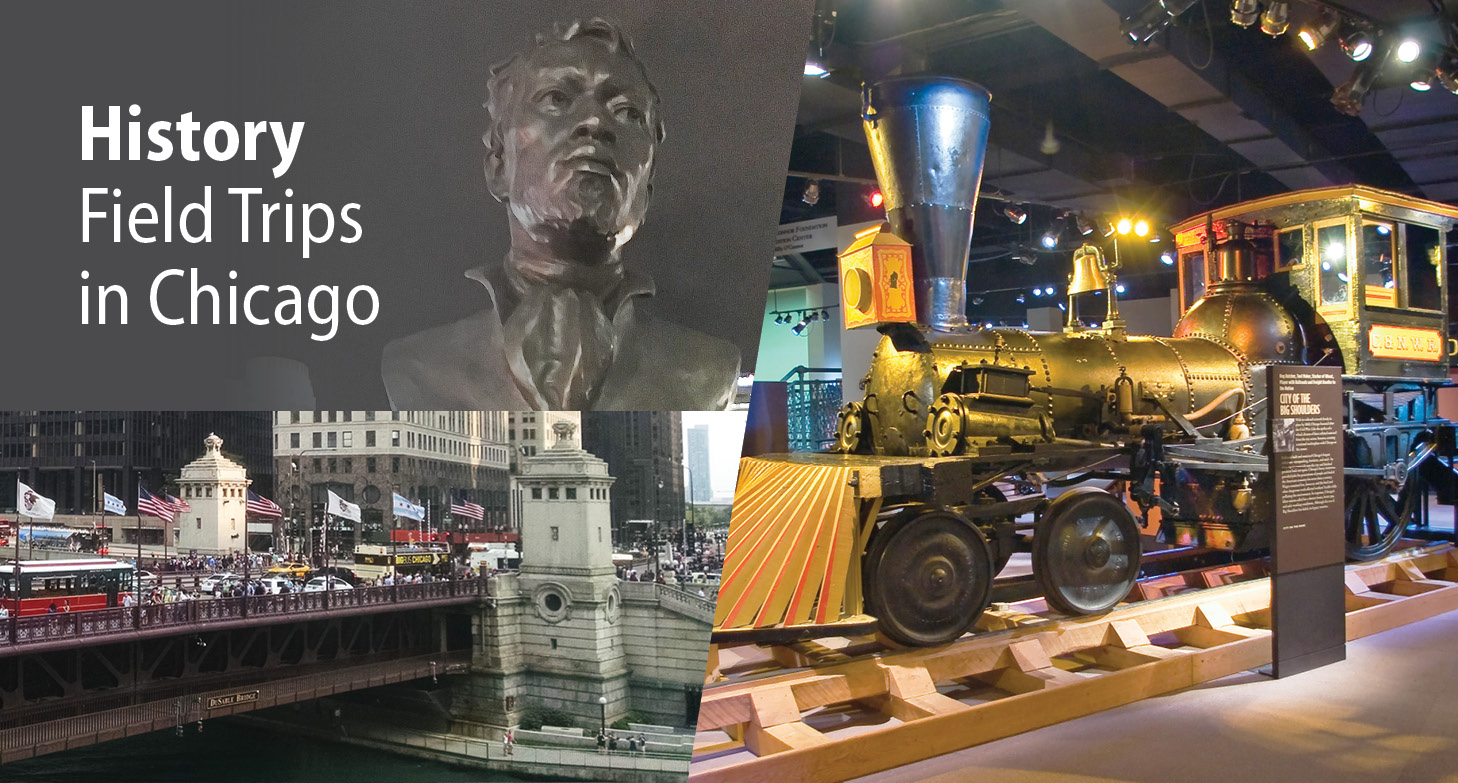 Chicago School Trips: The History Tour