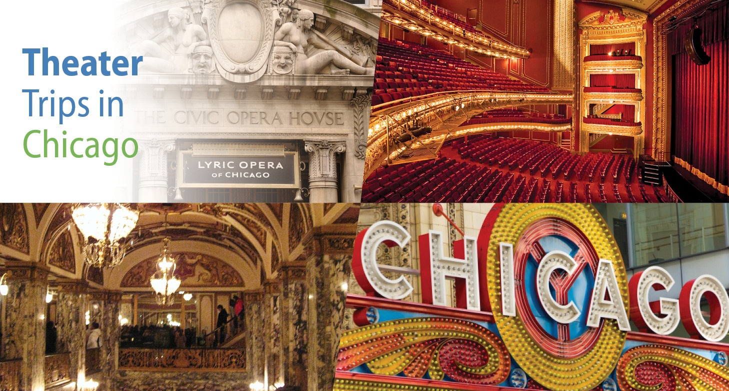 Chicago Group Trips: Top Theater Shows