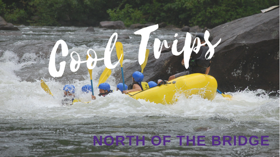 Cool Outdoor Trip Ideas North of the Bridge