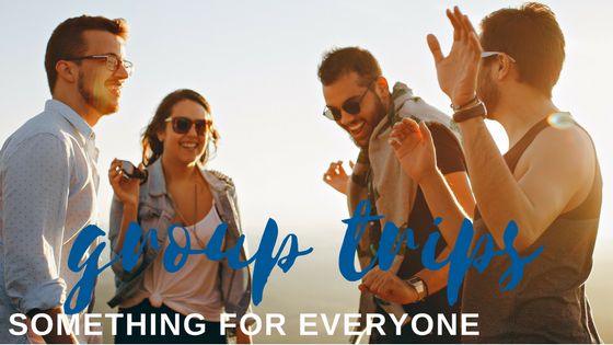 Group Trip Ideas with Something for Everyone