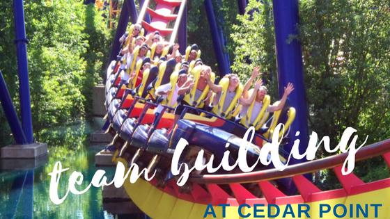 Six Tips for Team Building at Cedar Point