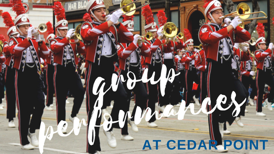 Star of the Show: Group Performances at Cedar Point